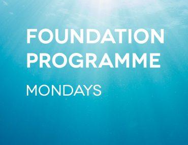 Foundation Programme Mondays